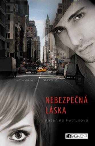 Nebezpečná láska - Kateřina Petrusová
