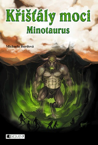 Křišťály moci 4 – Minotaurus