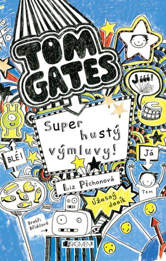 Tom Gates - Úžasný deník – Super hustý výmluvy!