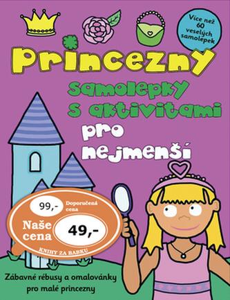 Princezny - samolepky s aktivitami pro nejmenší - Ivana Voláková