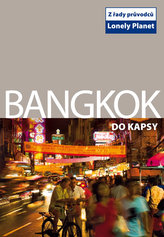 Bangkok do kapsy - Lonely Planet