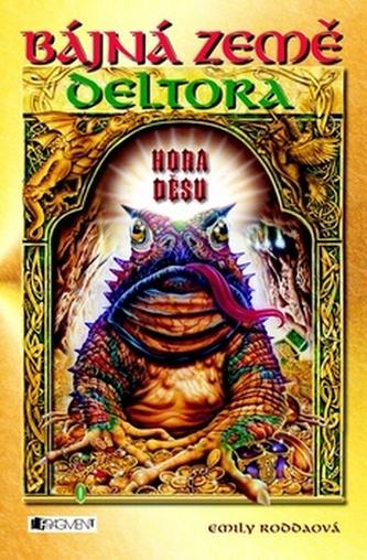 Deltora 5 - Hora děsu  - 2. vydání
