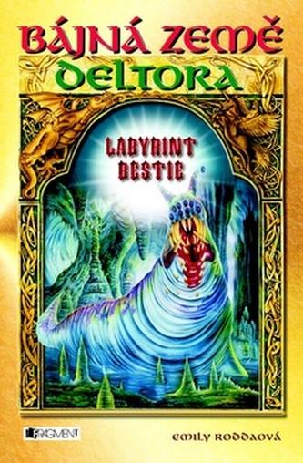 Deltora 6 - Labyrint bestie - 2. vydání
