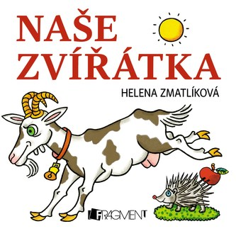 Naše zvířátka - Ivan Zmatlík
