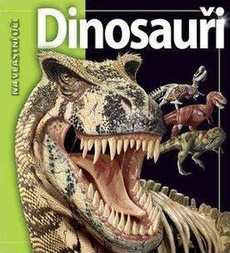 Dinosauři - Na vlastní oči - 2. vydání