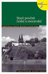 Staré pověsti české a moravské - Adaptovaná česká próza + CD (AJ,NJ,RJ)
