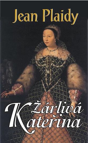 Žárlivá Kateřina (Prokletý rod Medici I.)