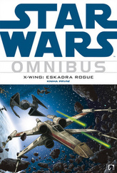 Star Wars: X-Wing: eskadra Rogue - kniha první