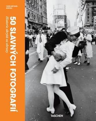 50 slavných fotografií - Historie skrytá za obrazy
