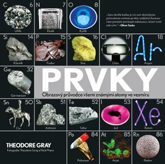 Prvky - Obrazový průvodce všemi známými atomy ve vesmíru