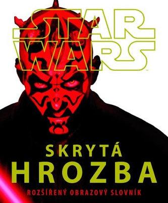 Star Wars - Skrytá hrozba - Rozšířený obrazový slovník