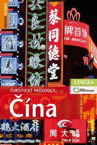 Čína - Turistický průvodce - 2. vydání