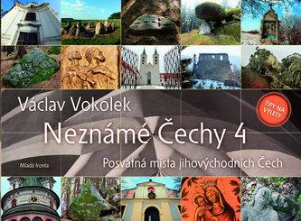 Neznámé Čechy 4 - Posvátná místa jihovýchodních Čech