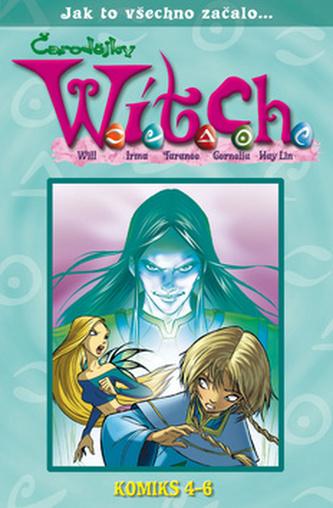 W.i.t.c.h. - Komiks 4-6