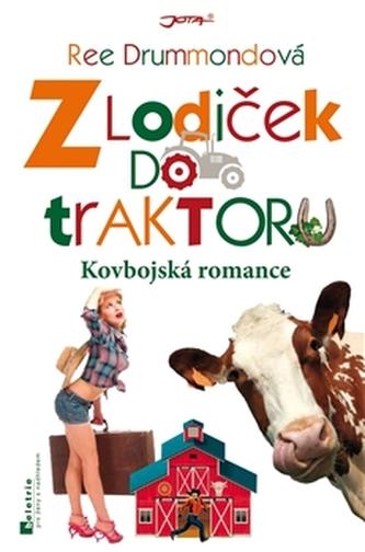 Z lodiček do traktoru - Kovbojská romance