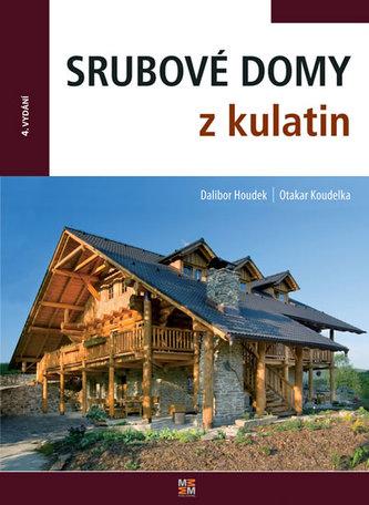 Srubové domy z kulatin - 4. vydání