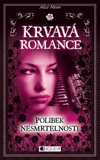 Krvavá romance - Polibek nesmrtelnosti