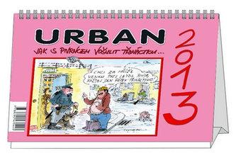 Kalendář Urban - Jak s Pivrncem vošulit třináctku 2013