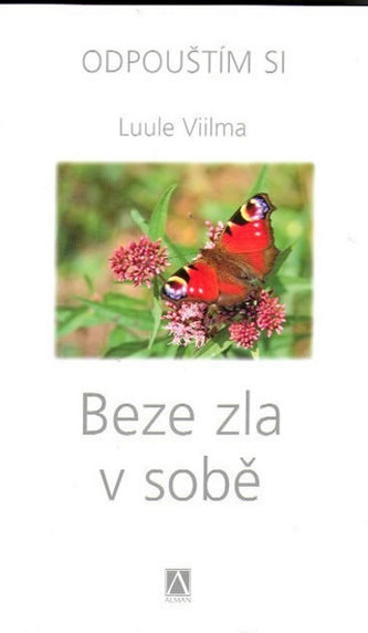 Beze zla v sobě - Odpouštím si - 2. vydání - Luule Viilma