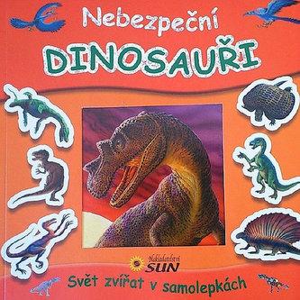 Nebezpeční dinosauři - Svět zvířat v samolepkách