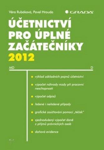 Učetnictví pro úplné začátečníky 2012