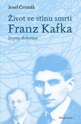 Život ve stínu smrti: Franz Kafka – Dopisy Robertovi