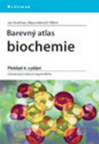 Barevný atlas biochemie - 4. vydání