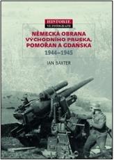 Německá obrana Východního Pruska, Pomořan a Gdaňska 1944–1945
