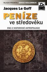 Peníze ve středověku - Esej z historické antropologie