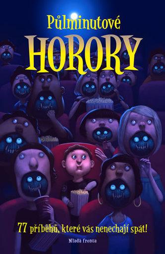 Půlminutové horory - 72 příběhů, které v