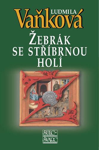 Žebrák se stříbrnou holí - Lev a Růže IV - 4. vydání