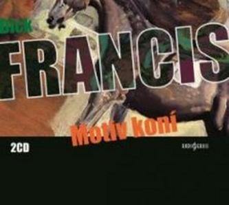 Motiv koní - 2CD - Dick Francis
