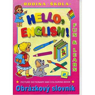 Hello, English! 2. - Vymalovánky A4