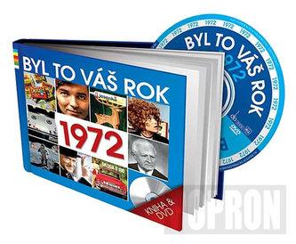 Byl to váš rok 1972 - DVD+kniha