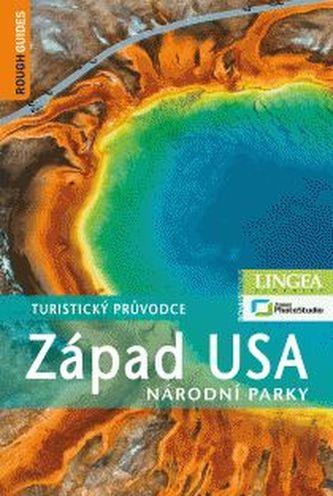 Západ USA: Národní parky - turistický průvodce - 3. vydání