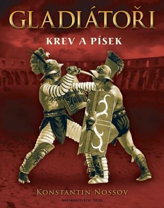 Gladiátoři - Krev a písek