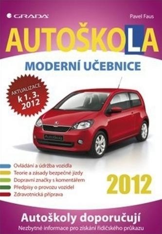 Autoškola - Moderní učebnice 2012