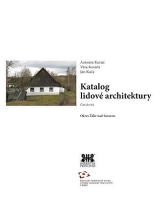 Katalog lidové architektury, část devátá / Okres Žďár nad Sázavou