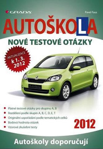 Autoškola - Nové testové otázky 2012