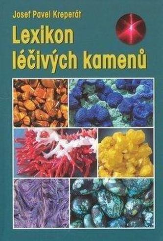 Lexikon léčivých kamenů - 6. vydání