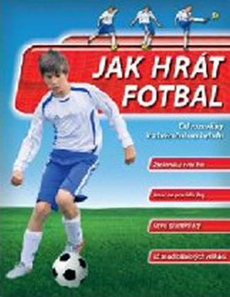 Jak hrát fotbal