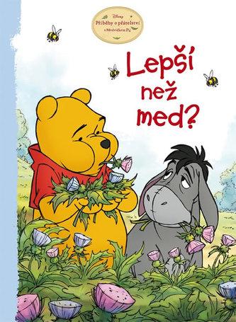 Medvídek Pú - Lepší než med?