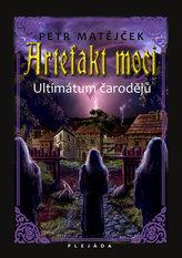 Artefakt moci - Ultimátum čarodějů