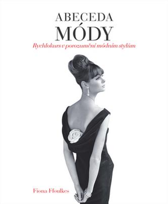 Abeceda módy - Rychlokurz v porozumění módním stylům