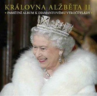 Královna Alžběta II. - Pamětní album k diamantovému výročí vlády