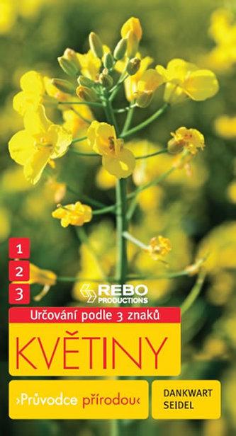 Květiny - Průvodce přírodou - 3 znaky - Klíč ka spolehlivému určování - 5. vydání