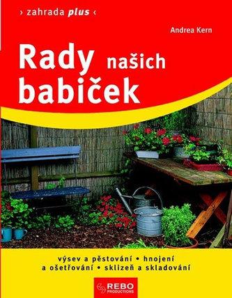 Rady našich babiček - Zahrada plus - 6. vydání