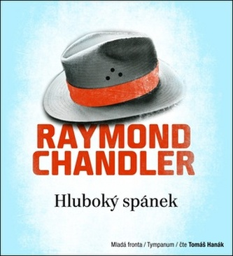 Hluboký spánek - CD mp3 - Raymond Chandler