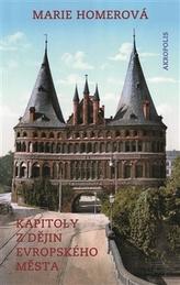 Kapitoly z dějin evropského města