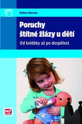 Poruchy štítné žlázy u dětí - Od kolébky až po dospělost